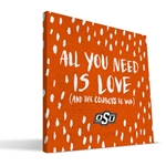 ALL YOU NEED 16X16 CANVAS