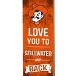 LOVE YOU TO STILLWATER WOOD PLAQUE