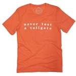 ORANGE NEVER LOST A TAILGATE TEE