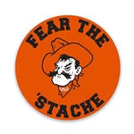"FEAR THE STACHE 3.5"" BUTTON MAGNET"